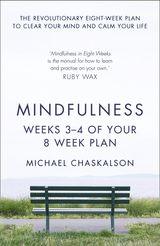 Mindfulness: Weeks 3-4 of Your 8-Week Plan
