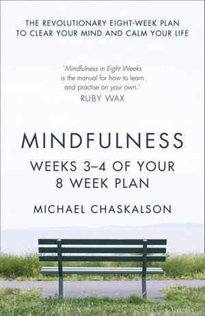 Mindfulness: Weeks 3-4 of Your 8-Week Plan book image