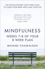 Mindfulness: Weeks 5-6 of Your 8-Week Plan eBook DGO by Michael Chaskalson