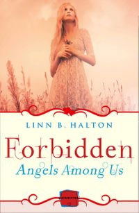 forbidden-a-novella-angels-among-us-book-2