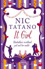 It Girl Paperback  by Nic Tatano