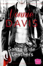 Santa Wore Leathers (Wild Heat, Book 1) Paperback  by Vonnie Davis