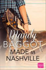 Made in Nashville: The perfect feel good country music romance for fans of TV show Nashville