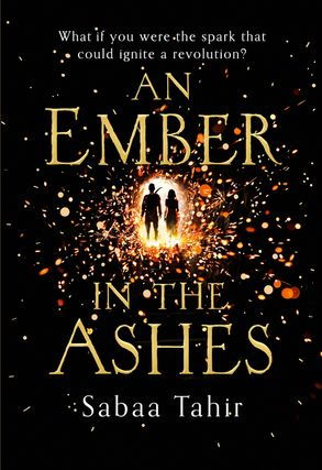 Cover image - An Ember in the Ashes (1) - An Ember in the Ashes