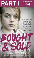 Bought and Sold (Part 1 of 3) eBook DGO by Megan Stephens