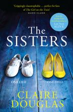 The Sisters Paperback  by Claire Douglas