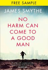 No Harm Can Come to a Good Man: free sampler