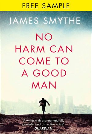 No Harm Can Come to a Good Man: free sampler book image