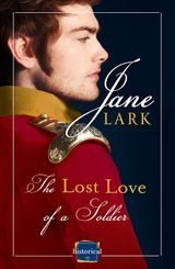 The Lost Love of a Soldier: A timeless Historical romance for fans of War and Peace