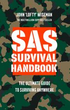 SAS Survival Handbook: The Definitive Survival Guide Paperback NED by John 'Lofty' Wiseman
