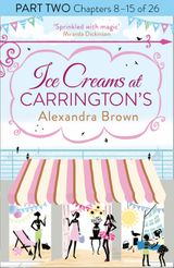 Ice Creams at Carrington's: Part Two, Chapters 8–15 of 26