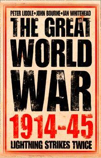the-great-world-war-19141945-1-lightning-strikes-twice