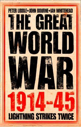 The Great World War 1914–1945: 1. Lightning Strikes Twice