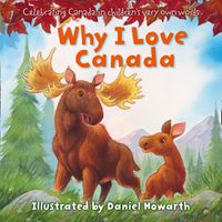 why-i-love-canada-celebrating-canada-in-childrens-very-own-words