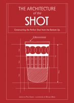 Architecture of the Shot: Constructing the Perfect Shots and Shooters from the Bottom Up Hardcover  by Paul Knorr
