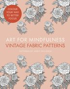 Art for Mindfulness: Vintage Fabric Patterns Paperback  by Andrew Paciorek
