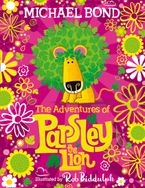 The Adventures of Parsley the Lion Hardcover SPE by Michael Bond