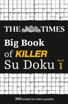 The Times Big Book of Killer Su Doku (The Times Killer)
