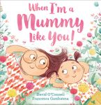 when-im-a-mummy-like-you