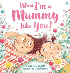 When I'm a Mummy Like You! book image