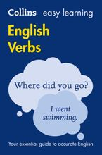 Easy Learning English Verbs: Your essential guide to accurate English (Collins Easy Learning English) Paperback  by Collins Dictionaries