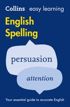 Easy Learning English Spelling (Collins Easy Learning English) Paperback  by