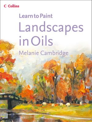 Landscapes in Oils (Collins Learn to Paint) book image