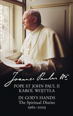 In God's Hands: The Spiritual Diaries of Pope St John Paul II Paperback  by Pope St John Paul II
