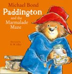 Paddington and the Marmalade Maze (Read Aloud) eBook  by Michael Bond