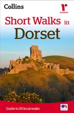 Short Walks in Dorset Paperback NED by Collins Maps