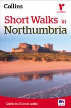 Short Walks in Northumbria Paperback NED by Collins Maps