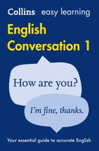 Easy Learning English Conversation: Book 1 (Collins Easy Learning English) Paperback  by Collins Dictionaries
