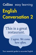 Easy Learning English Conversation: Book 2 (Collins Easy Learning English) Paperback  by Collins Dictionaries