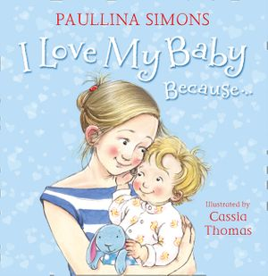 I Love My Baby Because… book image
