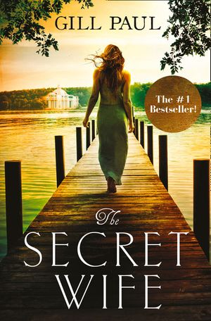 The Secret Wife: A captivating story of romance, passion and mystery book image