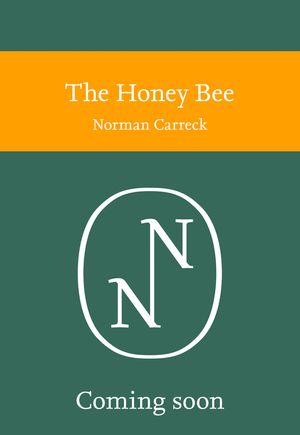 The Honey Bee (Collins New Naturalist Library) book image