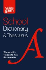 Collins Gem School Dictionary & Thesaurus: Trusted support for learning, in a mini-format