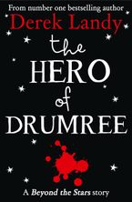 Alan Clarke - The Hero of Drumree: Beyond the Stars