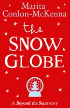 The Snow Globe: Beyond the Stars
