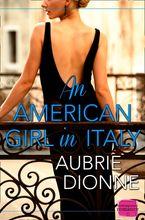 an-american-girl-in-italy-harperimpulse-contemporary-romance