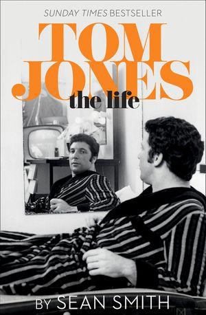 Tom Jones - The Life book image