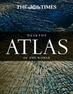 The Times Desktop Atlas of the World Hardcover  by Times Atlases