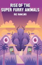 Rise of The Super Furry Animals Paperback  by Ric Rawlins