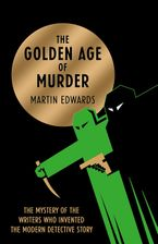 The Golden Age of Murder Hardcover  by Martin Edwards