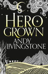 Hero Grown (Seeds of Destiny, Book 2)