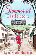 Summer at Castle Stone Paperback  by Lynn Marie Hulsman