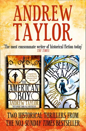 Andrew Taylor 2-Book Collection: The American Boy, The Scent of Death book image