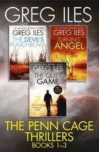 Greg Iles - Greg Iles 3-Book Thriller Collection: The Quiet Game, Turning Angel, The Devil's Punchbowl
