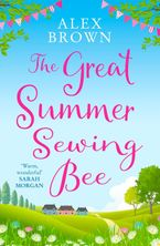 The Great Summer Sewing Bee eBook DGO by Alex Brown