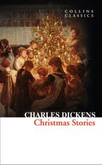Christmas Stories (Collins Classics) Paperback  by Charles Dickens